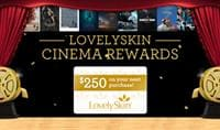 LovelySkin Cinema Rewards