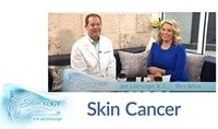 Discussing Skin Cancer with Dr. Joel Schlessinger