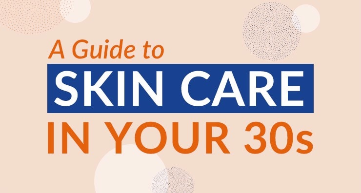 Getting Serious with Your Skin: A Guide to Skin Care in Your 30s