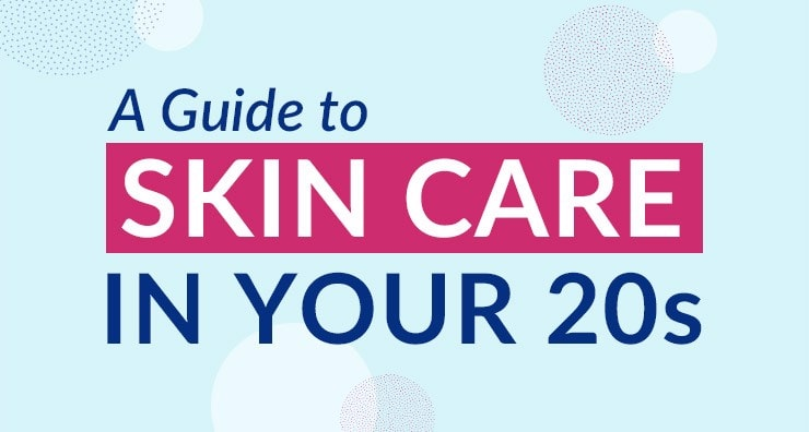 Pausing the Clock: A Guide to Skin Care in Your 20s