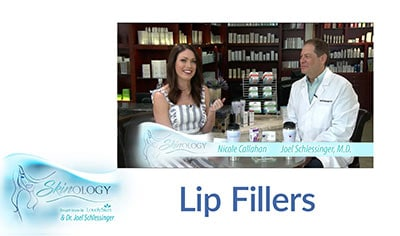 Lip Fillers with Dr. Joel Schlessinger