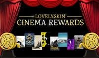 LovelySkin Cinema Rewards 2019