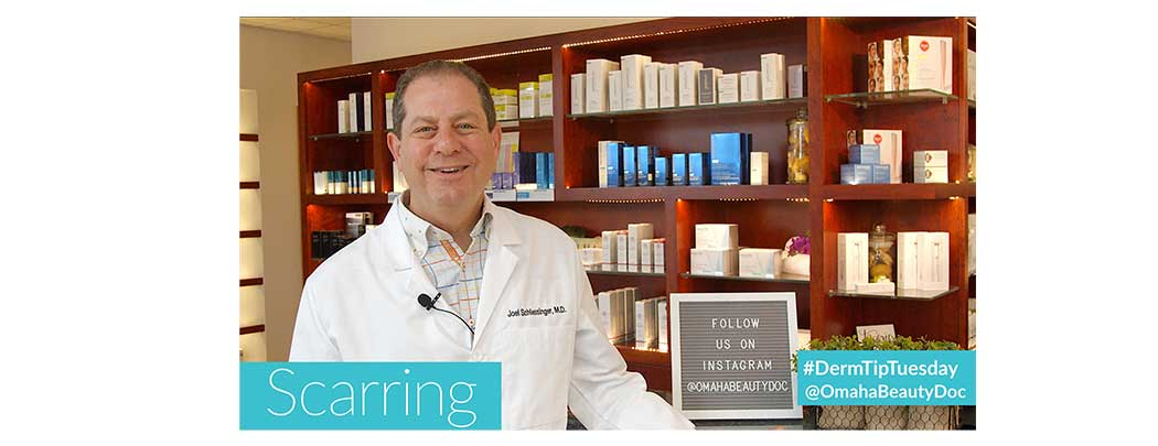 #DermTipTuesday with Dr. Joel Schlessinger | Scarring